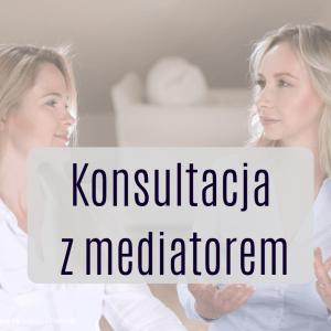 Konsultacja z mediatorem